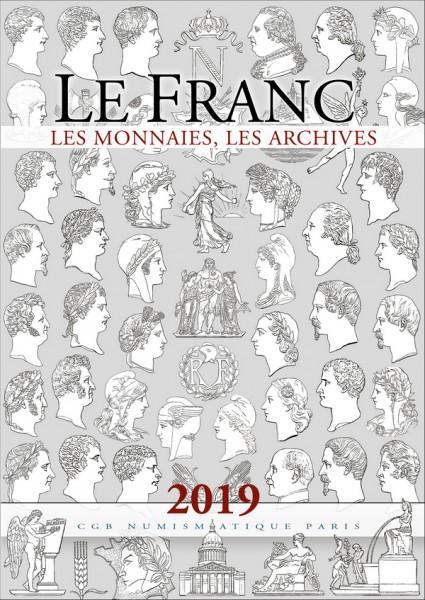 Le Franc, Les Monnaies, Les Archives Edition Chevau-Légers 2019