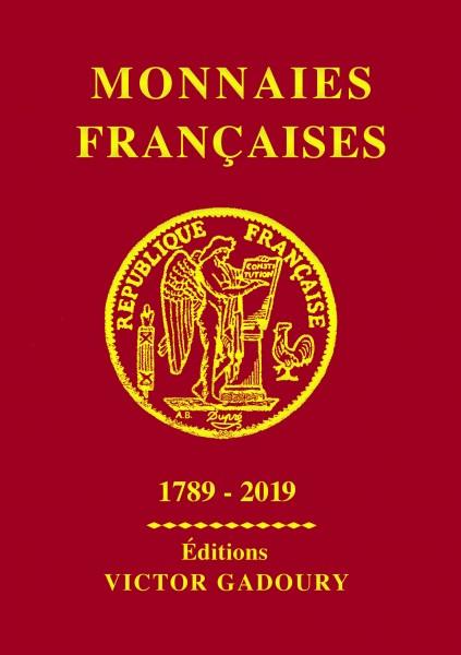 """""""Monnaies Françaises depuis 1789"""" Editions Gadoury"""