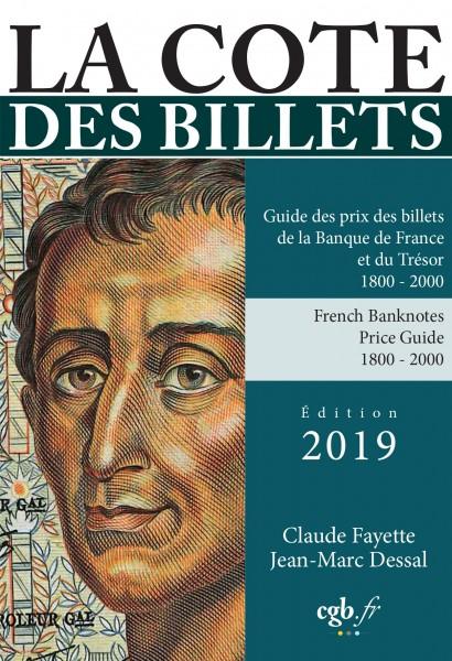 La Cote des Billets de la Banque de France par C. Fayette et JM. Dessal